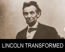 lincoln transformed